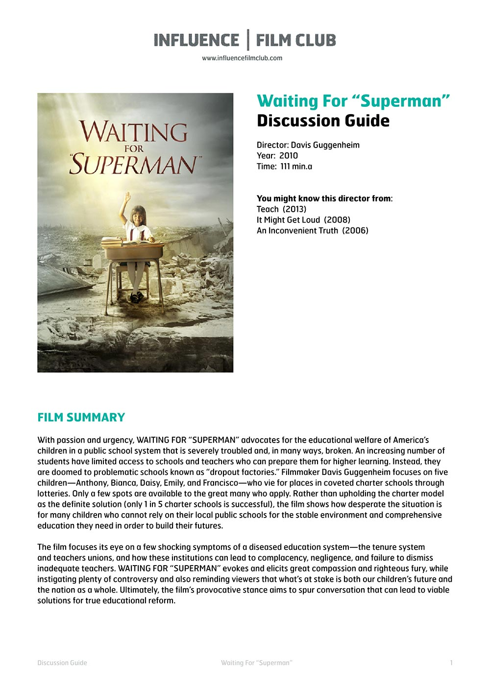 summary on waiting for superman What are some well-supported arguments in waiting for  what are you waiting for  what are some good articles reacting to the documentary waiting for superman.